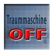 traummaschine B Button